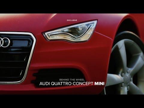 Behind The Wheel: Audi Quattro Concept Mini