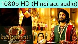 Video Bahubali 2 [ORIGINAL] full movie downland in Hindi 1080p aac clear 5.1 audio download MP3, 3GP, MP4, WEBM, AVI, FLV Juni 2018