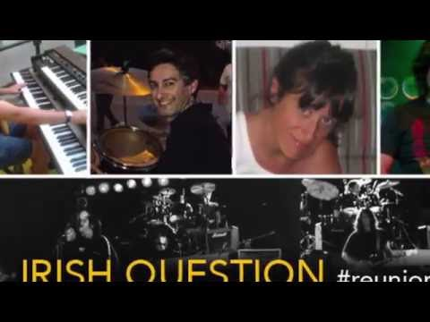 Irish Question 2016 Reunion - Tramutola