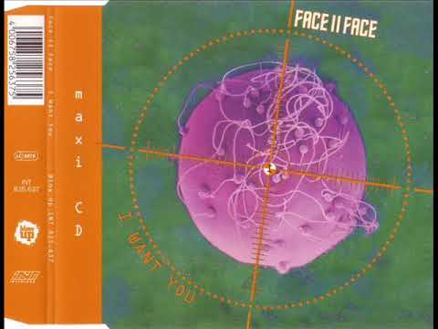 FACE II FACE - I want you (passion mix)