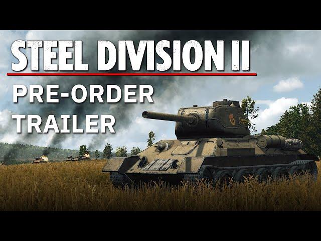 Steel Division 2 (видео)