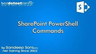 SharePoint PowerShell Commands by bestdotnettraining.com