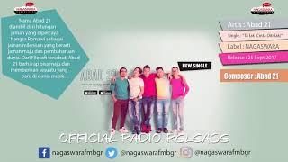 Abad 21 - Ta'Lak (Cinta Ditolak) (Official Radio Release)