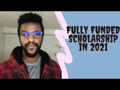 How to Apply to a fully funded Scholarship in 2021