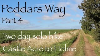 Peddars Way. Part 4. Two Day Solo Wildcamping Hammock Hike.  Castle Acre to Fring.