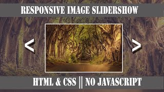 Responsive Image Slideshow in 3 Minutes || HTML & CSS || No JavaScript