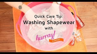 How to Wash Shapewear - Quick Care Tip with Hurray Kimmay