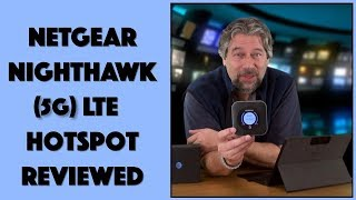 AT&T NETGEAR NIGHTHAWK 5G LTE HOTSPOT - REVIEW