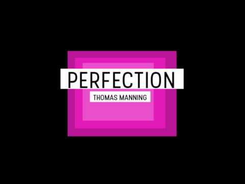 Perfection - From 'Black Colour' - Thomas Manning