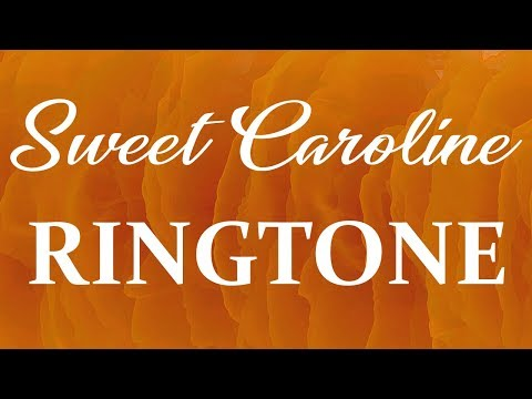 Neil Diamond - Sweet Caroline Ringtone and Alert