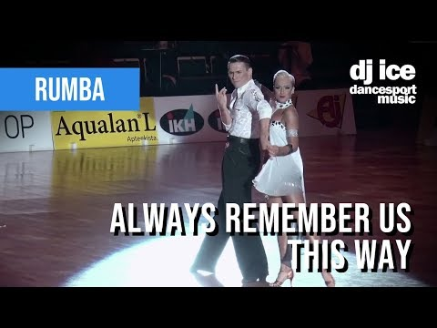 rumba-|-dj-ice---always-remember-us-this-way-(from-a-star-is-born)