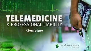 Telemedicine and Professional Liability Overview