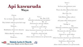 Api kawuruda - Wayo Sinhala lyrics and chords