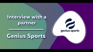 Interview with a partner - Genius Sports