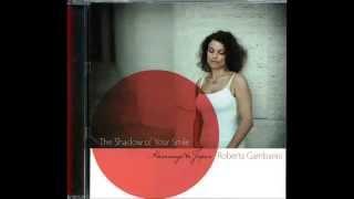 Roberta Gambarini / My Shining Hour