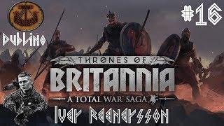 Total War Thrones of Britannia ITA Dublino, Re del Mare: #16