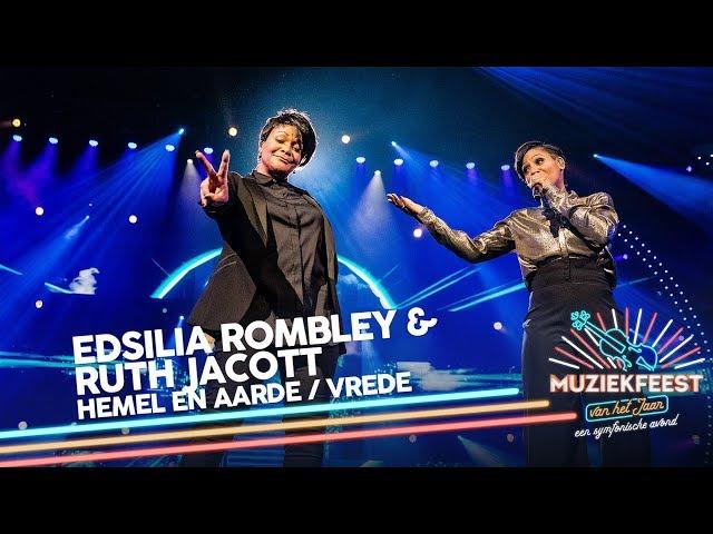 Edsilia Rombley & Ruth Jacott - Hemel en aarde & Vrede | Muziekfeest van het Jaar