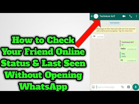 How To Check Your Friend Online Status Last Seen Without Opening Whatsapp Technical Arif