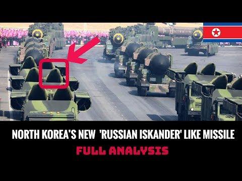 NORTH KOREA'S NEW RUSSIAN ISKANDER LIKE MISSILE