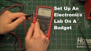How To Setup An Electronics Lab On A Budget
