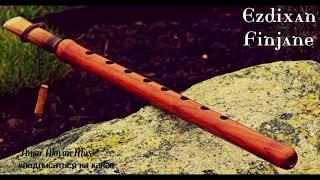 Езидские  мелодия (Ezdi Music ) New 2018