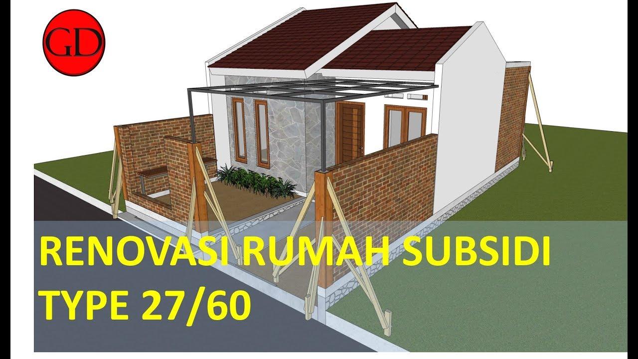 Desain Rumah Minimalis : Renovasi Rumah Subsidi 27/60 - YouTube
