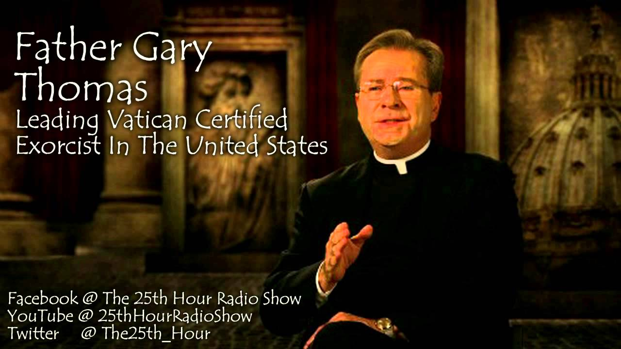 Father Gary Thomas - Leading Vatican Certified Exorcist In ...