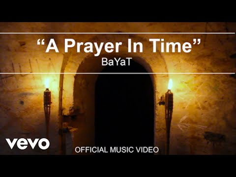 BaYaT - A Prayer In Time (Official Music Video)