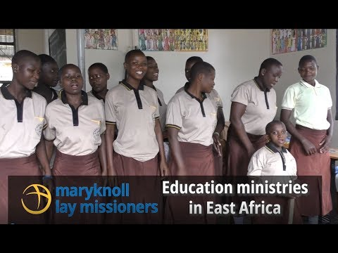 Maryknoll Lay Missioners Education Ministries in East Africa