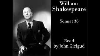 Sonnet 36 by William Shakespeare - Read by John Gielgud