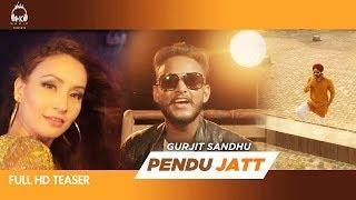 Pendu Jatt - Official Teaser | Gurjit Sandhu | Latest Punjabi Song 2018 | HK Music