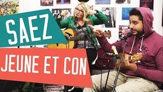 JEUNE ET CON - SAEZ (album Jours Etranges) - Acoustic Cover avec Lola, Sidi Biggy et Alexis