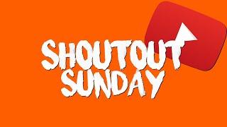 SHOUTOUT SUNDAY | #2