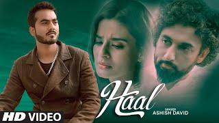 Haal Full Song | Ashish David | Cypher on the beat | D Manik | Latest Punjabi Songs 2021