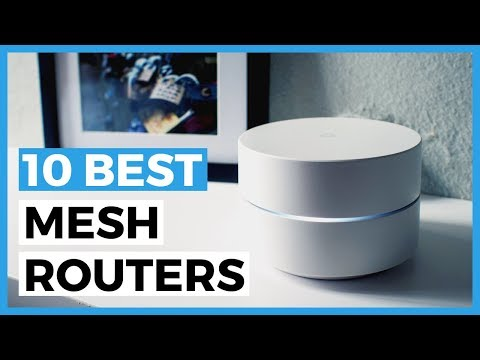 10 Best Mesh Routers in 2020 - What is the Best Wifi Router for a Better Coverage?