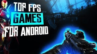 Top 10 Awesome FPS Games For Android || Latest updates 2018.