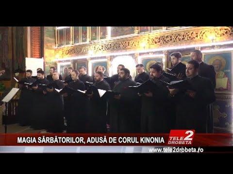 MAGIA SĂRBĂTORILOR, ADUSĂ DE CORUL KINONIA