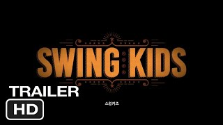 Swing Kids 2018 Official Trailer Foreign Drama Movie