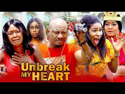 UNBREAK MY HEART Complete 1u00262 - Yul Edochie  Lucy Donalds  Ebele Okaro 2021 LATEST NIGERIAN MOVIE