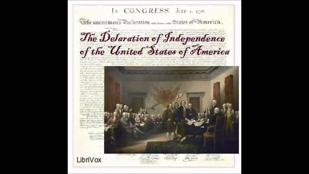 historical audio book declaration of independence by thomas historical audio book declaration of independence by thomas jefferson et alii