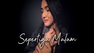 Download Lagu DI SEPERTIGA MALAM - REY MBAYANG | Metha Zulia (cover) mp3