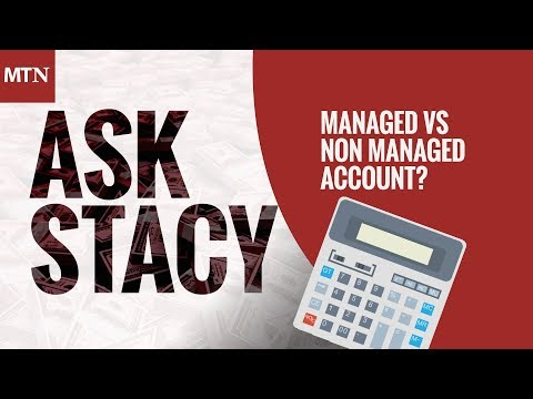 Managed vs Non Managed Account?