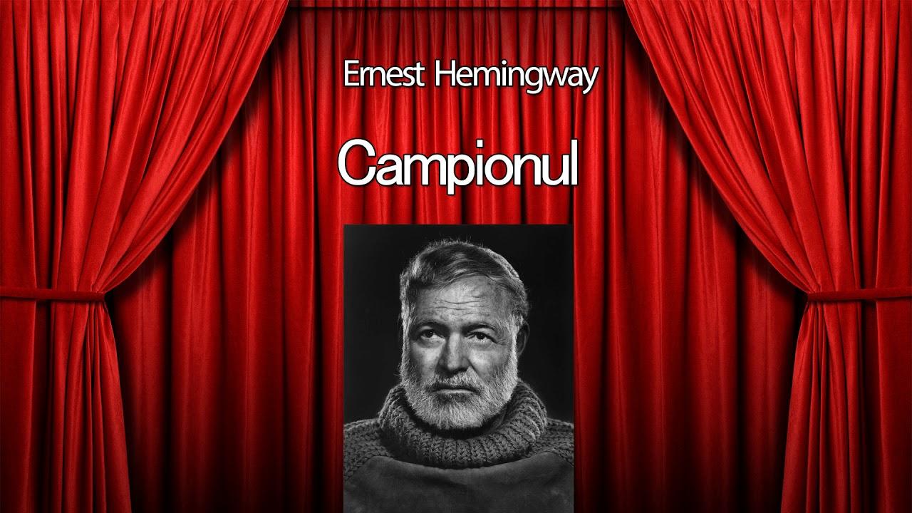 Campionul - Ernest Hemingway