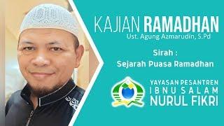 KURMA | Kajian Ramadhan (Ust. Agung Azmarudin, S.Pd) - Sirah : Sejarah Puasa Ramadhan