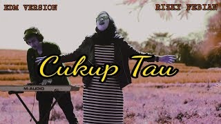 Rizky Febian Cukup Tau EDM Version by Agil Romdonz ft Wafika
