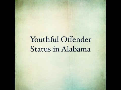 YOUTHFUL OFFENDER STATUS IN ALABAMA