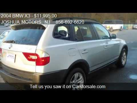 2004 bmw x3 for sale in vineland nj 08360 youtube for Joshua motors vineland nj