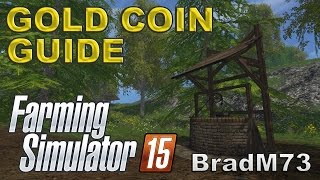Farming Simulator 15 - How to find all the Gold Coins!! (Walkthrough)