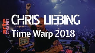 Chris Liebing – Time Warp 2018 (Full Set HiRes) – ARTE Con…