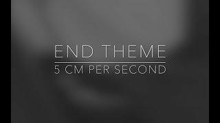 End Theme  Ec B4 88 Ec 86 8d 5cm Ost5cm Per Second Ost  Ed 94 Bc Ec 95 84 Eb 85 B8  Ec Bb A4 Eb B2 84 Piano